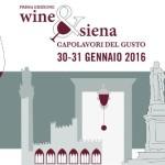 Wine&Siena. Capolavori del Gusto