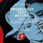 Innsbruck Festival of Early Music, the 40th. Happy birthday
