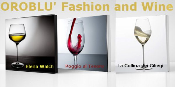 Fashion. Wine. Creativity. Exclusive sensations from Oroblù