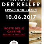 Gran Finale la Notte delle Cantine 2017 Sudtiroler Weinstrasse