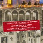 I luoghi dello spettacolo a Bolzano dal '700 ad oggi